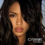 Cassie – Me and You