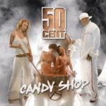 50 Cent (ft. Olivia) – Candy Shop