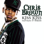Chris Brown (ft. T-Pain) – Kiss Kiss