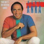 Paul Anka – Hold Me 'Til the Mornin' Comes