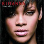 Rihanna – Disturbia