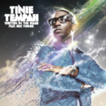 Tinie Tempah (ft. Eric Turner) – Written in the Stars