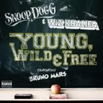 Snoop Dogg & Wiz Khalifa (ft. Bruno Mars) – Young, Wild and Free