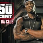 50 Cent – In da Club
