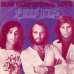 Bee Gees – How Deep Is Your Love