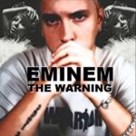 Eminem – The Warning