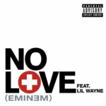 Eminem (ft. Lil Wayne) – No Love