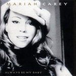 Mariah Carey – Always Be My Baby