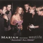 Mariah Carey (ft. Westlife) – Against All Odds