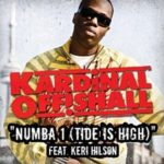 Kardinal Offishall – Numba 1 (Tide is High)