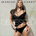 Mariah Carey – Obsessed