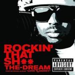 The-Dream – Rockin' That Thang + Remix
