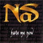 Nas (ft. Puff Daddy) – Hate Me Now