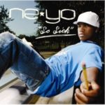 Ne-Yo – So Sick
