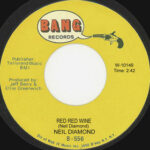 Neil Diamond – Red Red Wine