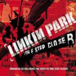 Linkin Park – One Step Closer / 1Stp Klosr