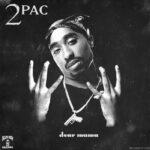2Pac Shakur – Dear Mama