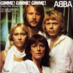 Abba – Gimme! Gimme! Gimme! (A Man After Midnight)