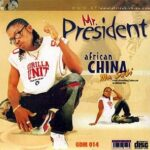 African China – Mr President