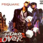 [Album]: P-Square – Game Over