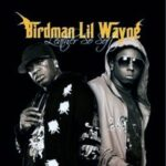 Birdman and Lil Wayne – Leather So Soft