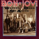 Bon Jovi – Wanted Dead or Alive