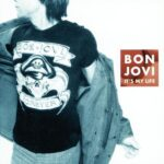 Bon Jovi – It's My Life