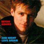 Bryan Adams – One Night Love Affair