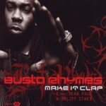 Busta Rhymes – Make It Clap (ft. Spliff Star & Sean Paul)