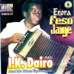 [Album]: Chief I.K. Dairo & His Blue Spots Band – Erora Feso Jaiye