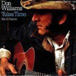Don Williams – Tulsa Time