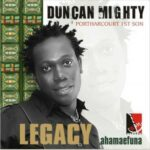 Duncan Mighty – Port Harcourt Son + Remix