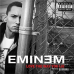 Eminem (ft. Rihanna) – Love The Way You Lie