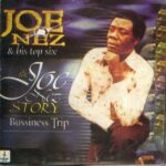 Joe Nez & his Top Six – The Joe Nez Story (Business Trip)