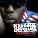 Kardinal Offishall (ft. Akon) – Dangerous + Remix