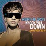 Keri Hilson – Knock You Down (ft. Ne-Yo & Kanye West)