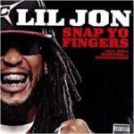 Lil Jon (ft. Sean Paul, E-40) – Snap Yo Fingers