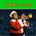 Louis Armstrong – Cool Yule