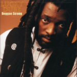 Lucky Dube – Reggae Strong