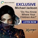 Michael Jackson – Do You Know Where Your Children Are