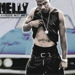 Nelly – Ride Wit Me (ft. City Spud)