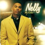 Nelly (ft. Jaheim) – My Place