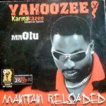 Olu Maintain – Yahoozee + Remix (ft. LKT)