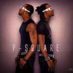 P-Square – Bring it On (ft. Dave Scott)