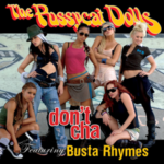 Pussycat Dolls – Don't Cha (ft. Busta Rhymes)
