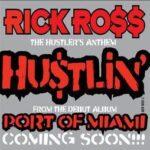 Rick Ross – Hustlin' + Remix (ft. Jay Z & Young Jeezy)