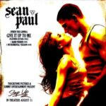 Sean Paul (ft. Keyshia Cole) – (When You Gonna) Give It Up to Me + Album Version