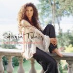 Shania Twain – Forever and for Always