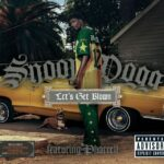 Snoop Dogg – Let's Get Blown (ft. Pharrell Williams)