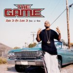 The Game (ft. 50 Cent) – Hate It or Love It + G-Unit Remix